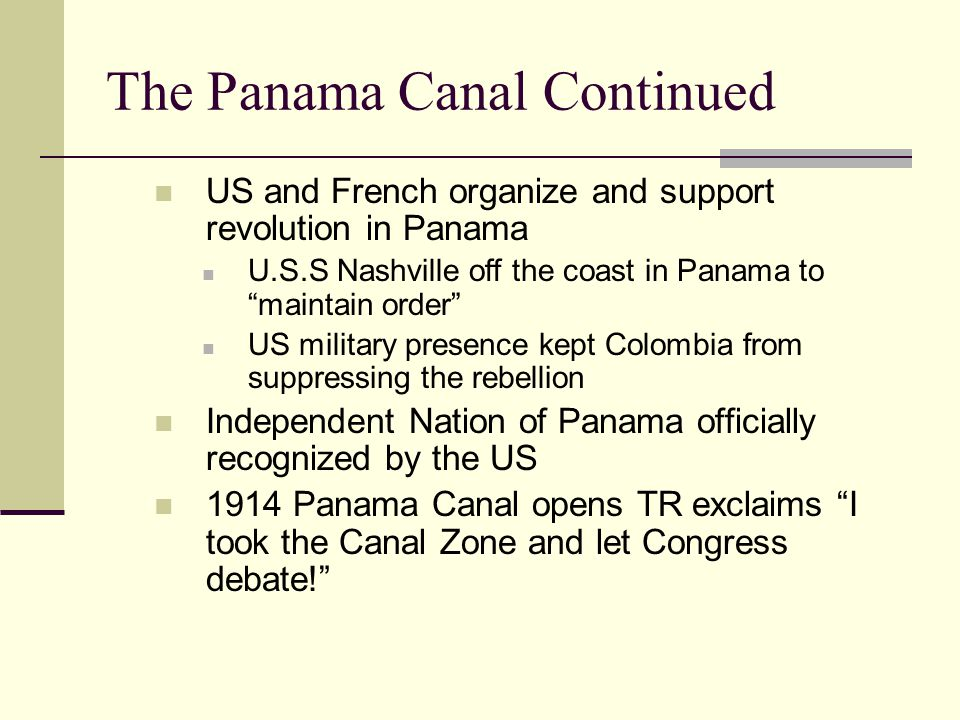 The Panama Canal Continued
