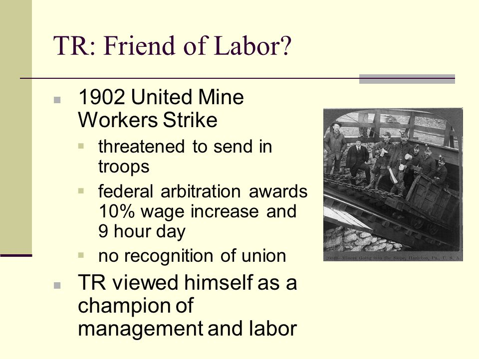 TR: Friend of Labor 1902 United Mine Workers Strike