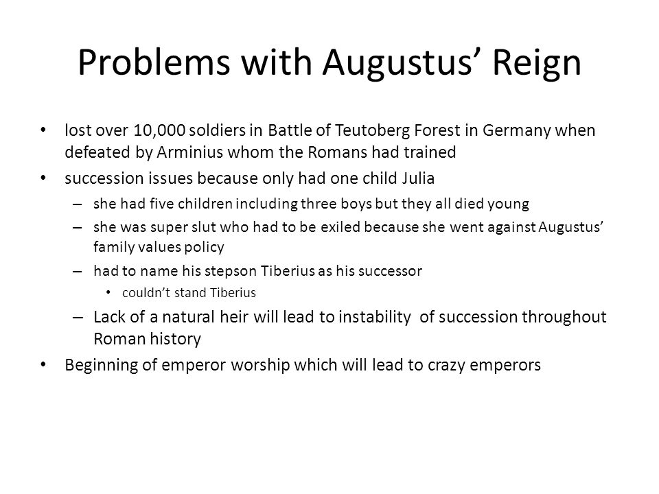 Problems with Augustus' Reign