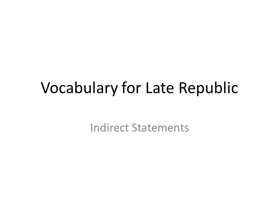 Vocabulary for Late Republic