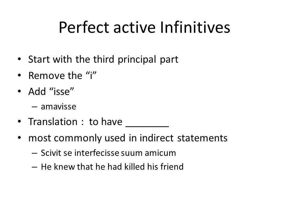 Perfect active Infinitives