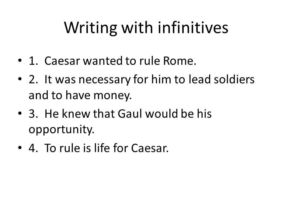 Writing with infinitives