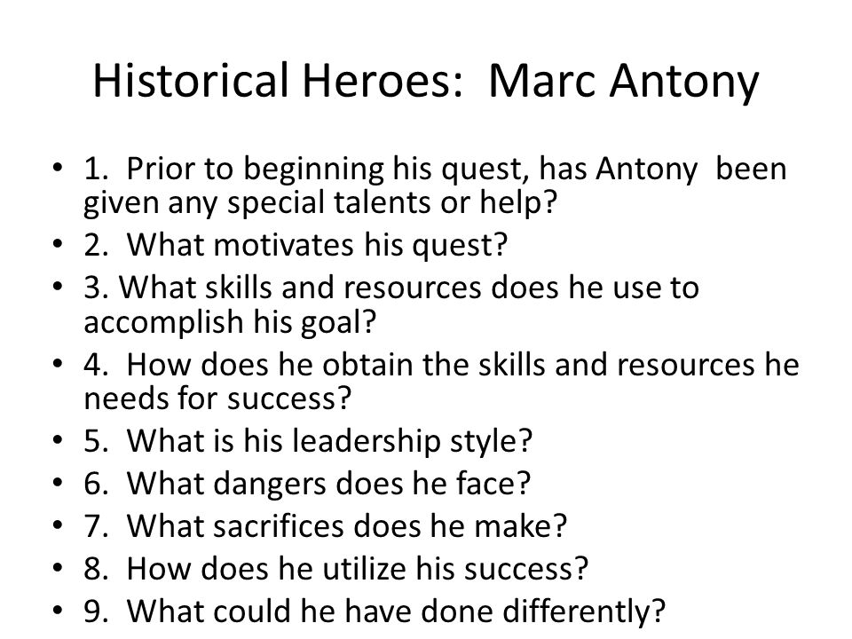 Historical Heroes: Marc Antony