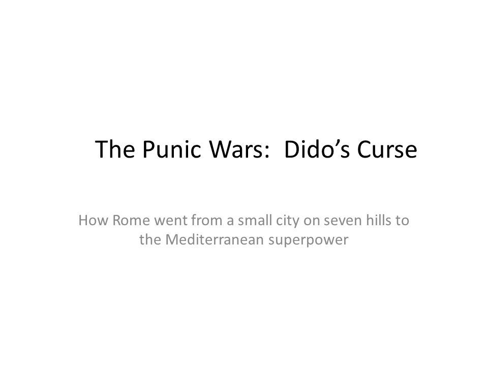 The Punic Wars: Dido's Curse