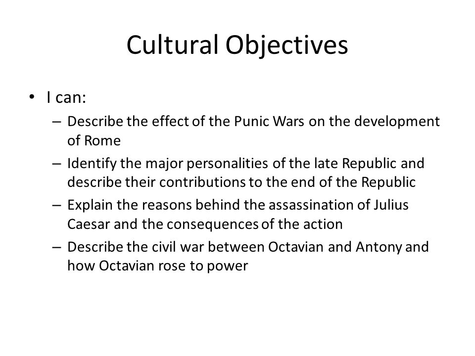 Cultural Objectives I can: