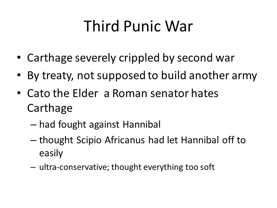 Third Punic War Carthage severely crippled by second war