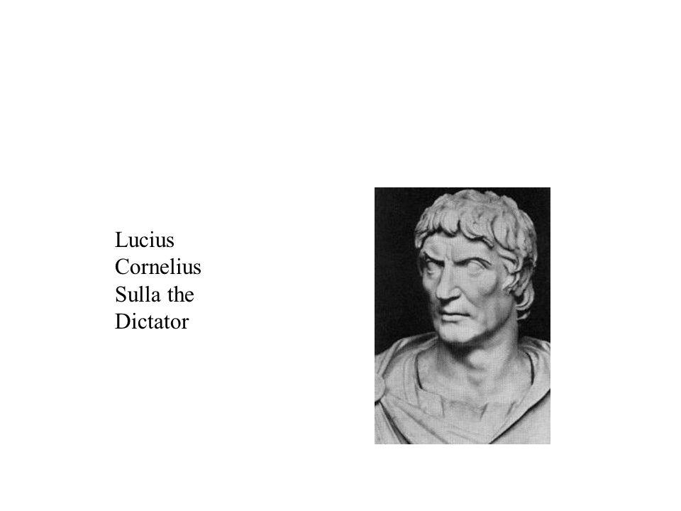 Lucius Cornelius Sulla the Dictator