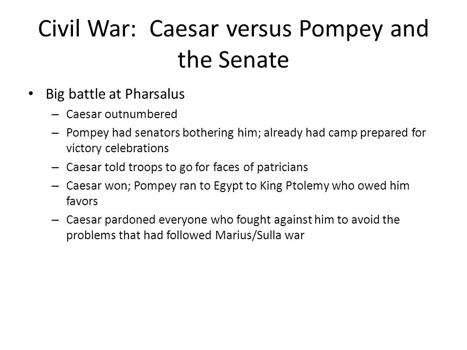 Civil War: Caesar versus Pompey and the Senate