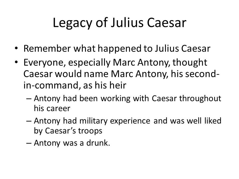 Legacy of Julius Caesar