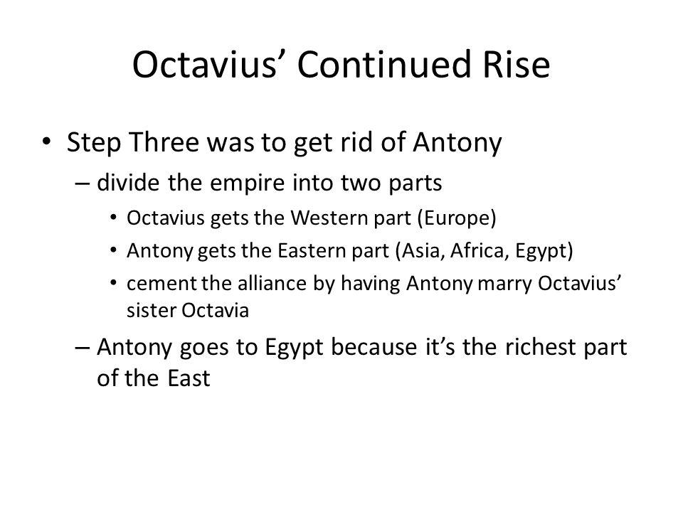 Octavius' Continued Rise