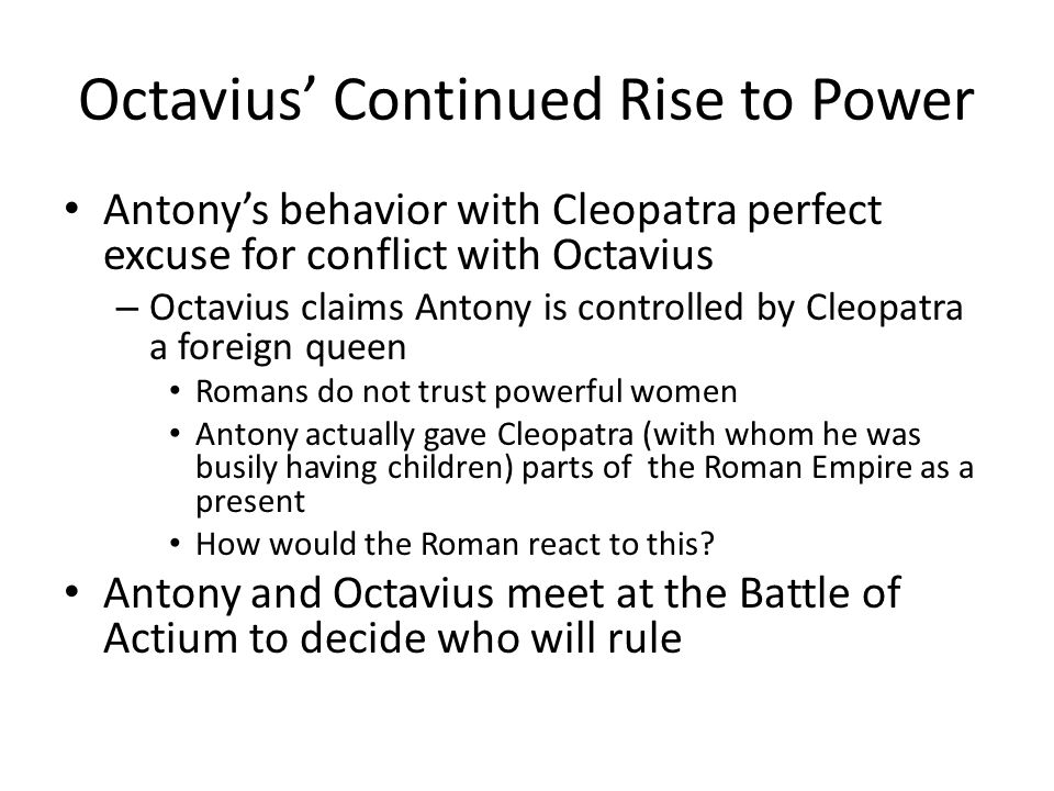 Octavius' Continued Rise to Power