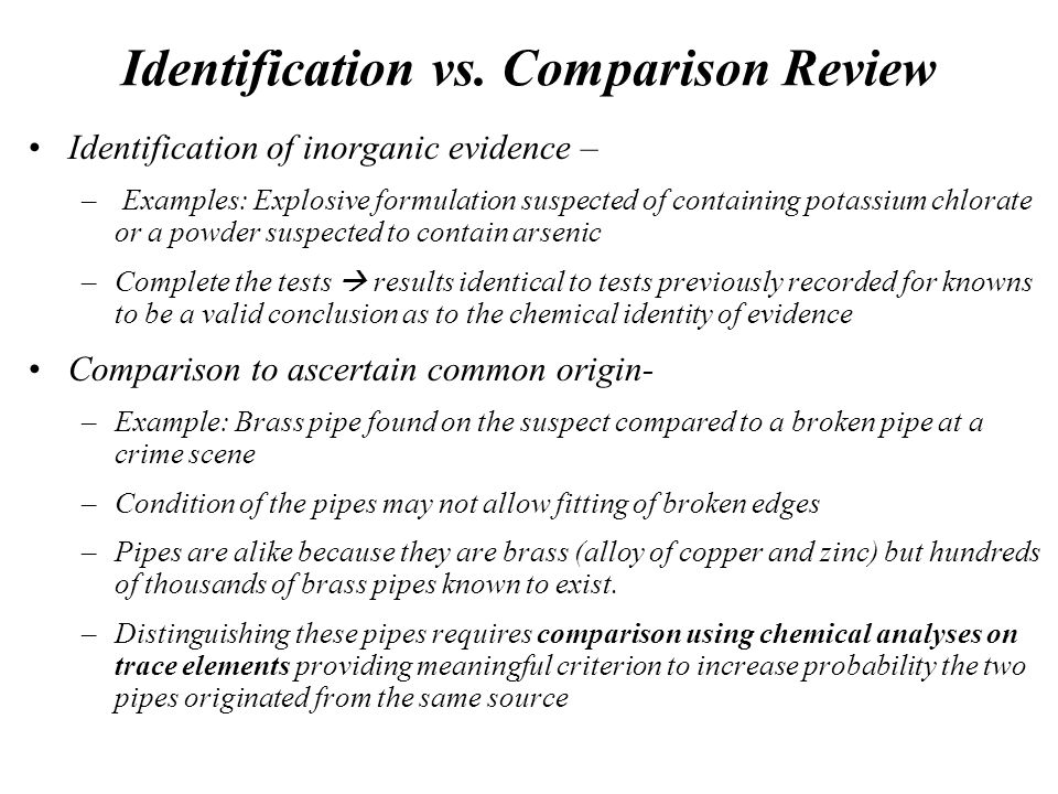 Identification vs. Comparison Review