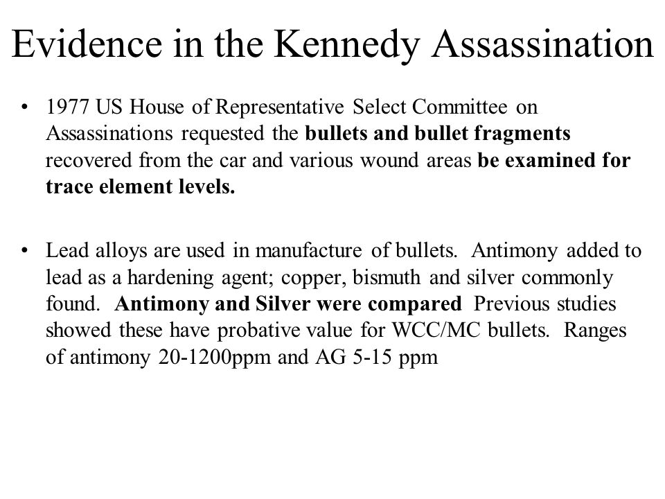 Evidence in the Kennedy Assassination