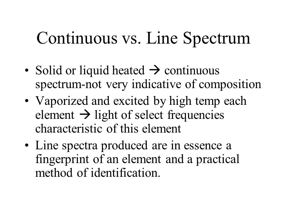 Continuous vs. Line Spectrum