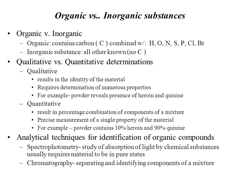 Organic vs.. Inorganic substances