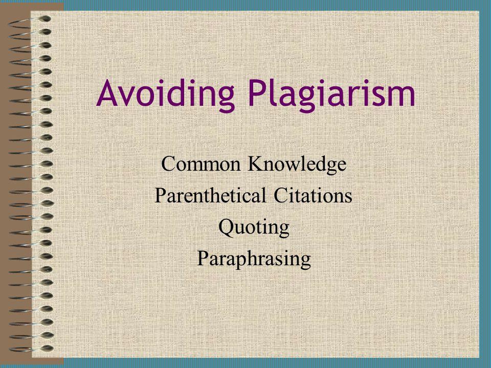 Common Knowledge Parenthetical Citations Quoting Paraphrasing