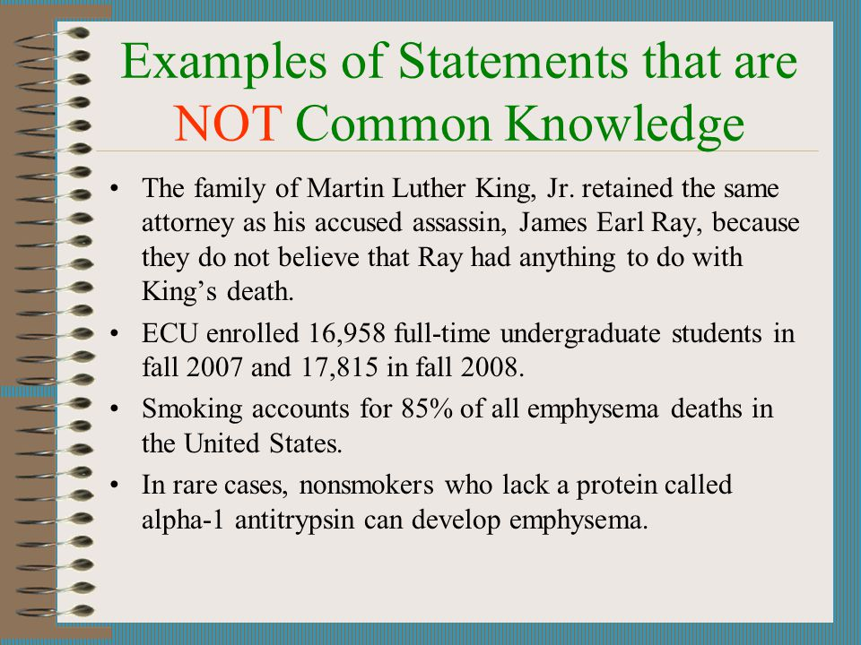 Examples of Statements that are NOT Common Knowledge