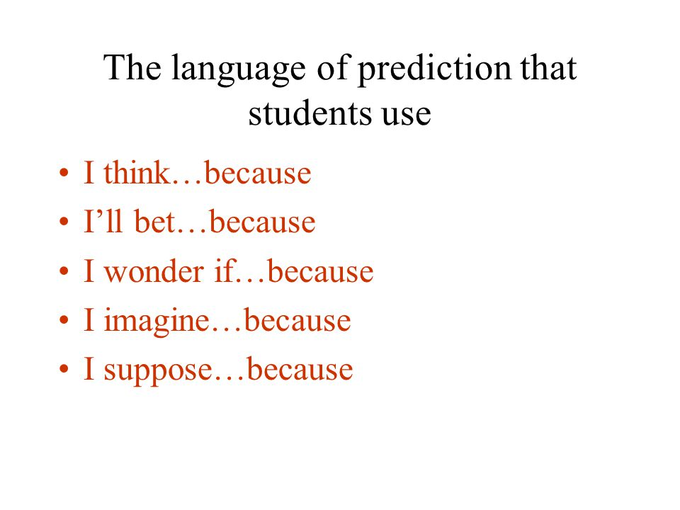 The language of prediction that students use