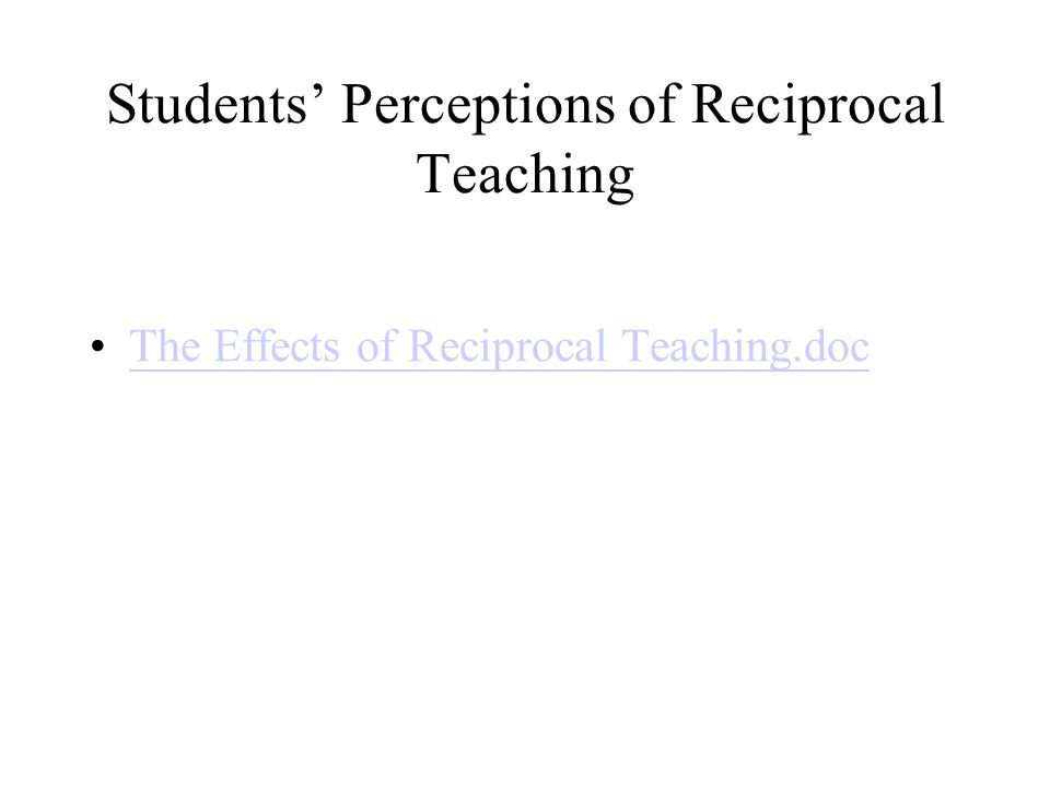 Students' Perceptions of Reciprocal Teaching