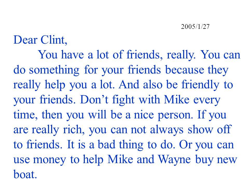 2005/1/27 Dear Clint,