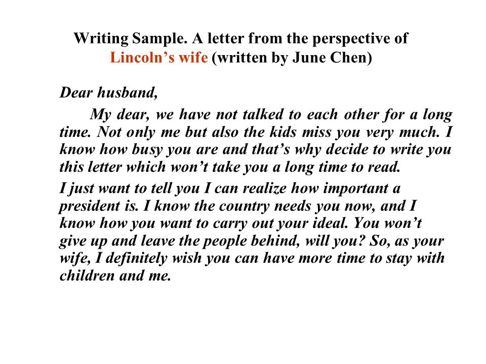 Writing Sample. A letter from the perspective of Lincoln's wife (written by June Chen)