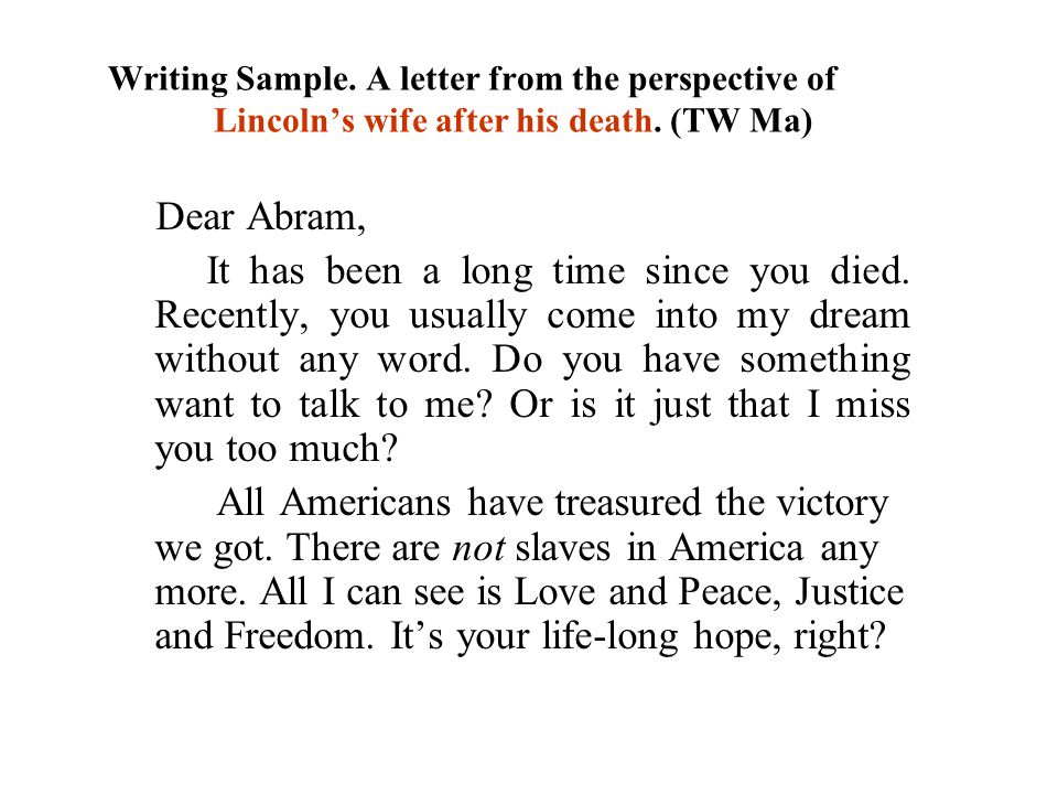 Writing Sample. A letter from the perspective of