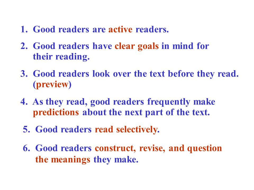 2. Good readers have clear goals in mind for their reading.