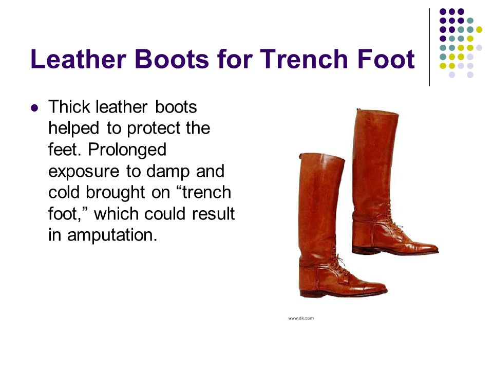 Leather Boots for Trench Foot