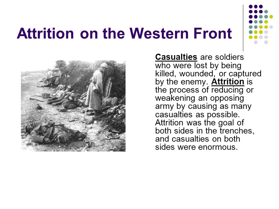 Attrition on the Western Front