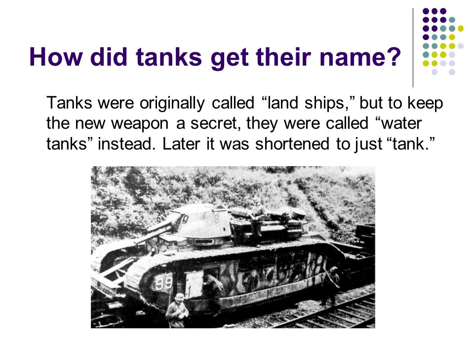 How did tanks get their name