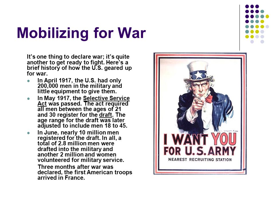 Mobilizing for War It's one thing to declare war; it's quite another to get ready to fight. Here's a brief history of how the U.S. geared up for war.