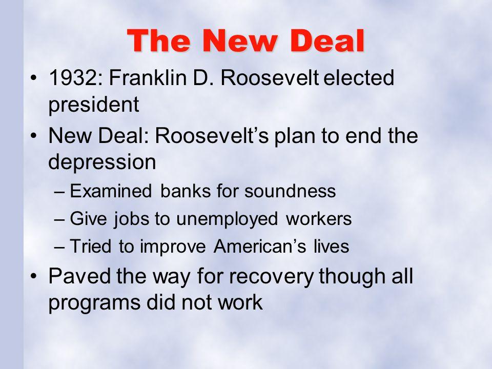The New Deal 1932: Franklin D. Roosevelt elected president