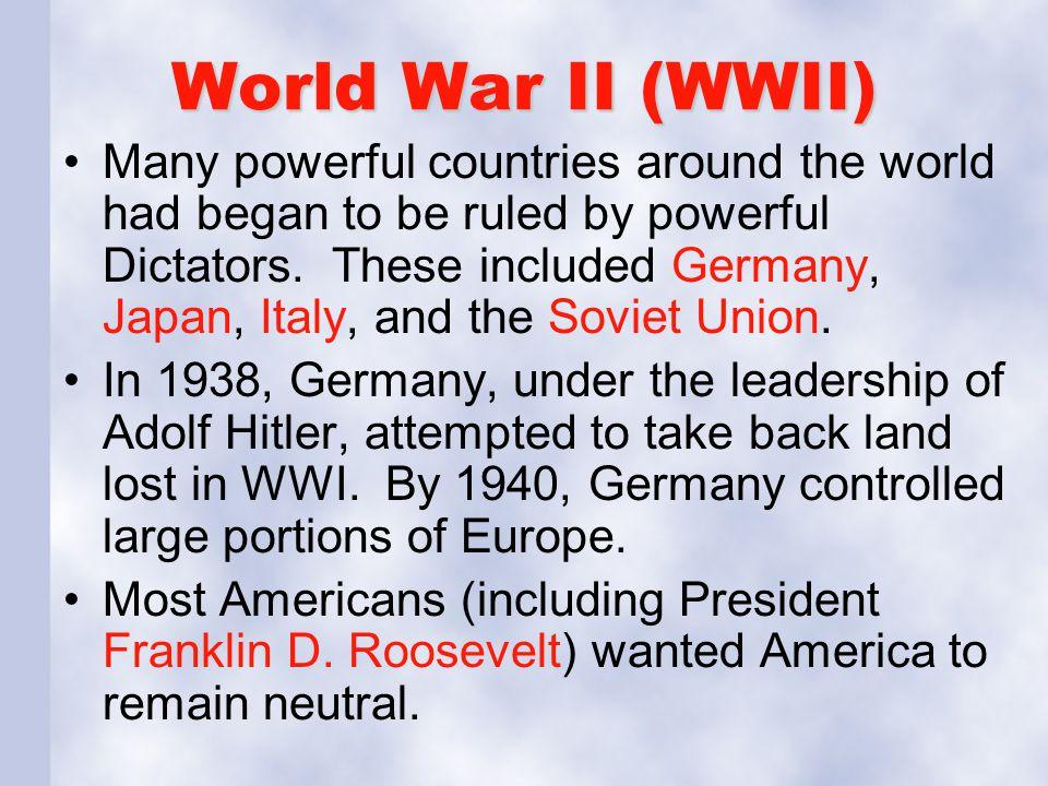 World War II (WWII)