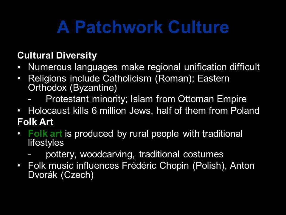 A Patchwork Culture Cultural Diversity