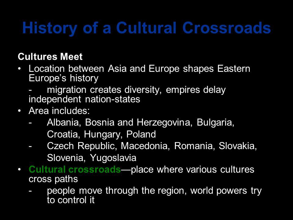 History of a Cultural Crossroads