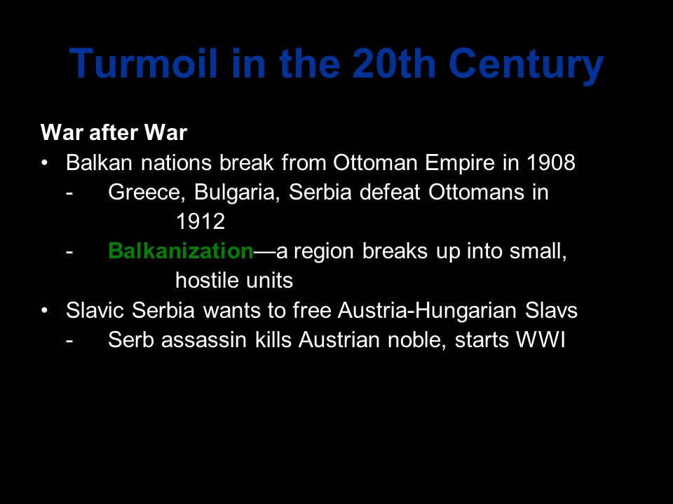 Turmoil in the 20th Century