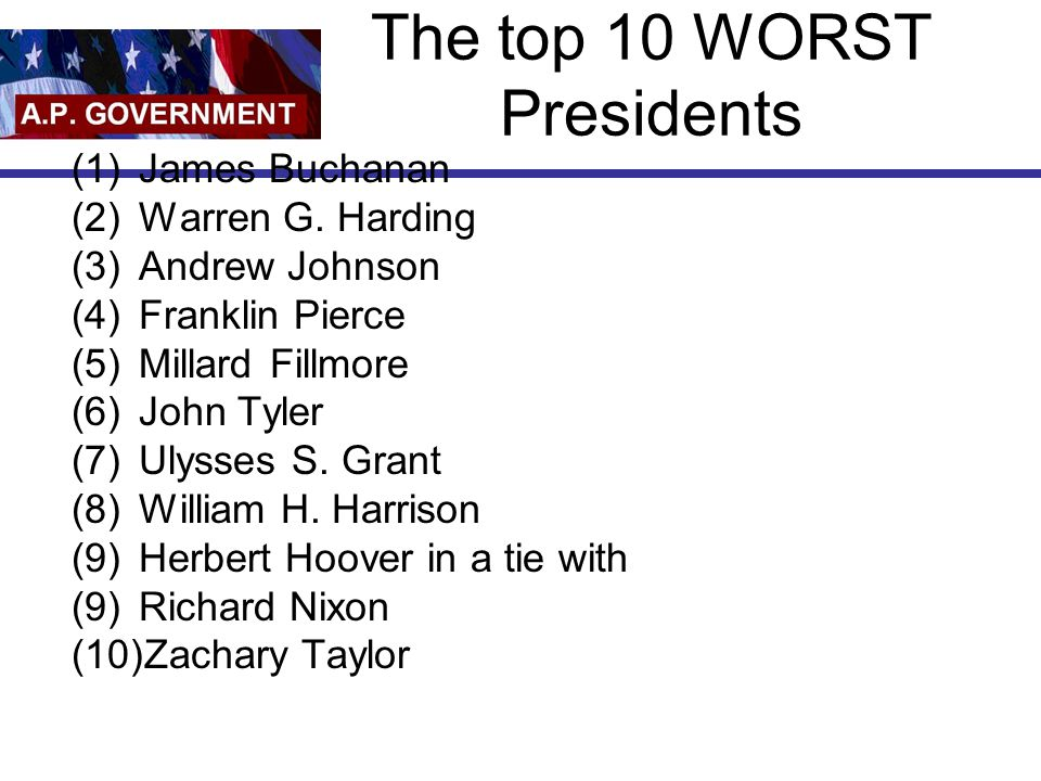 The top 10 WORST Presidents