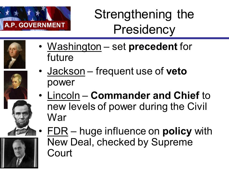 Strengthening the Presidency