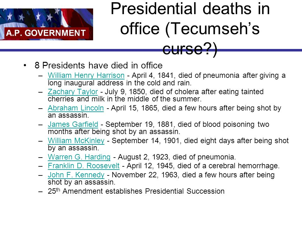 Presidential deaths in office (Tecumseh's curse )