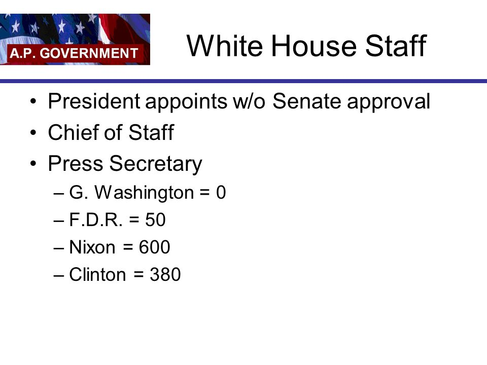 White House Staff President appoints w/o Senate approval
