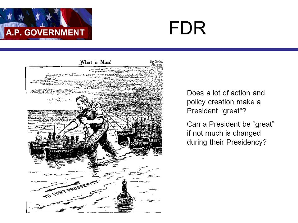 FDR Does a lot of action and policy creation make a President great