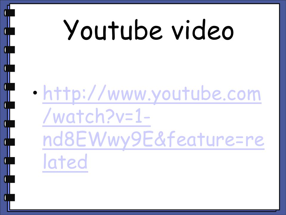 Youtube video http://www.youtube.com/watch v=1-nd8EWwy9E&feature=related