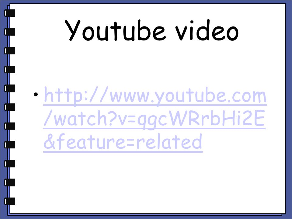 Youtube video http://www.youtube.com/watch v=qgcWRrbHi2E&feature=related