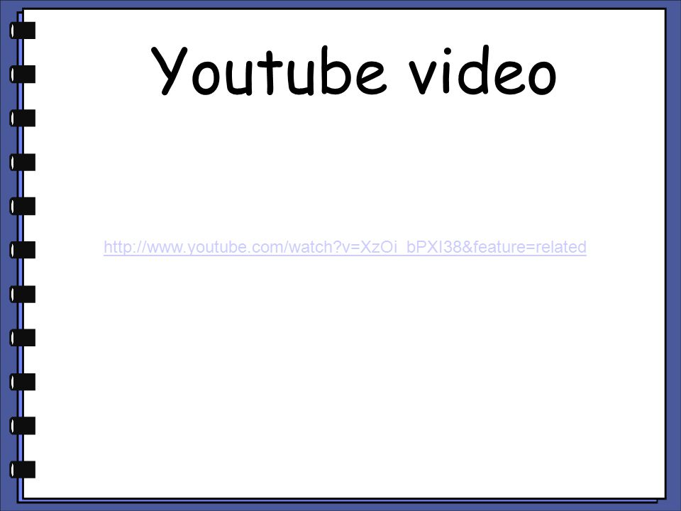 Youtube video http://www.youtube.com/watch v=XzOi_bPXI38&feature=related