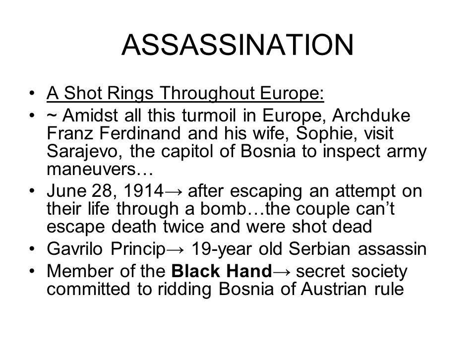 ASSASSINATION A Shot Rings Throughout Europe: