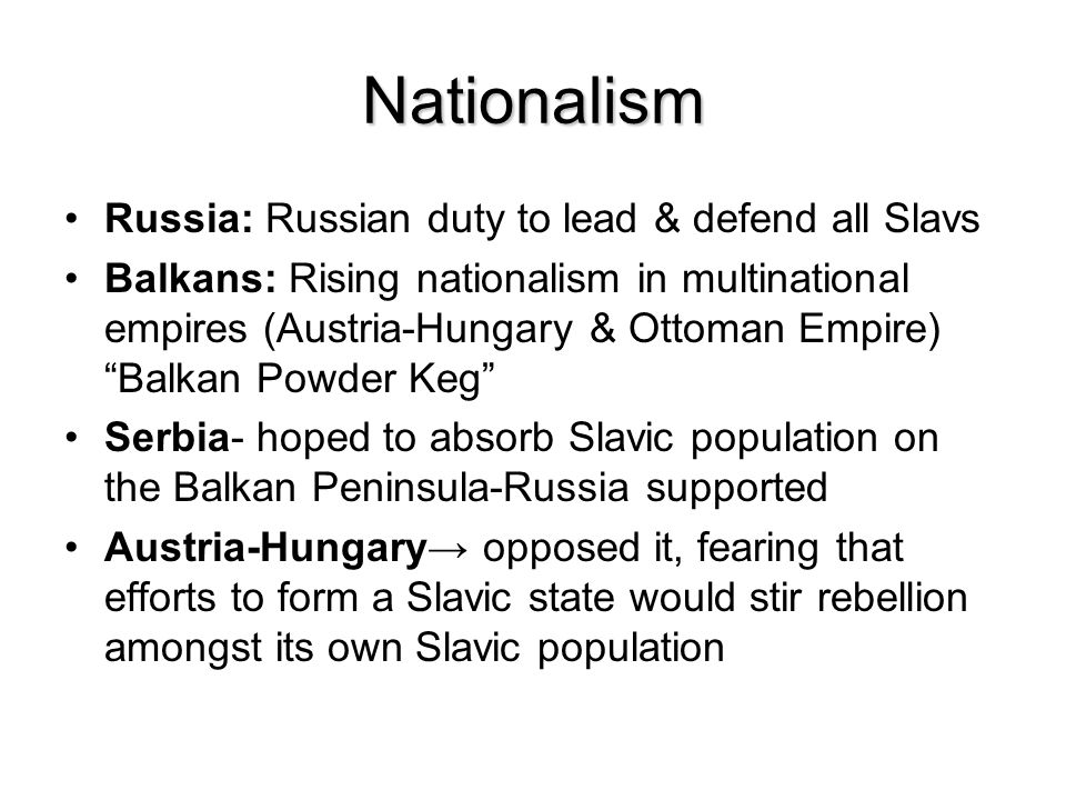 Nationalism Russia: Russian duty to lead & defend all Slavs