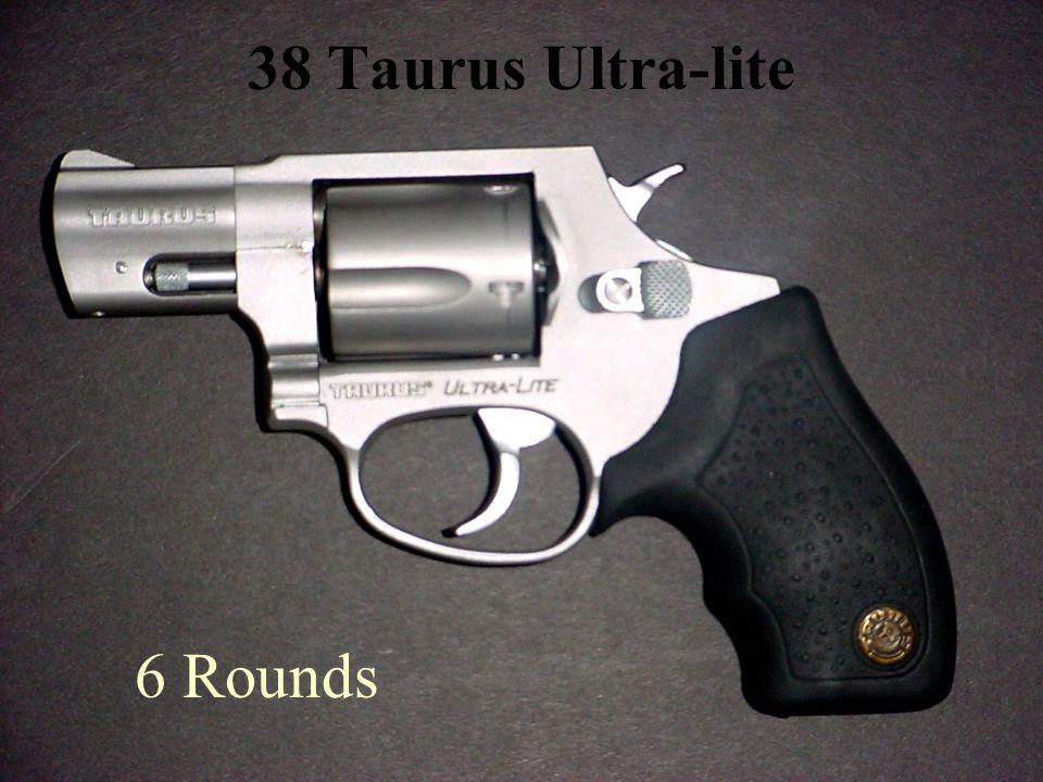 38 Taurus Ultra-lite 6 Rounds