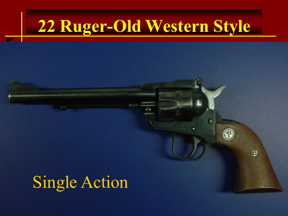 22 Ruger-Old Western Style