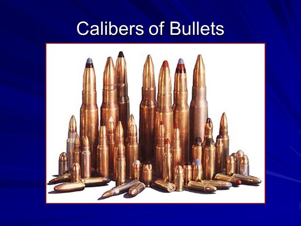 Calibers of Bullets