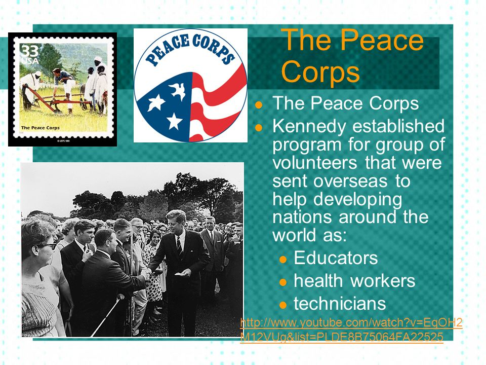 The Peace Corps The Peace Corps